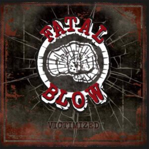 Fatal Blow – Victimized CD