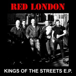 Red London – Kings Of The Streets EP