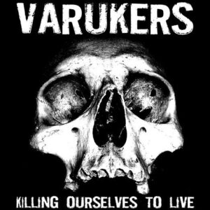Varukers / Sick On The Bus – Split LP