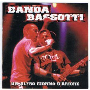 Banda Bassotti – Un Altro Giorno D'Amore Do-LP