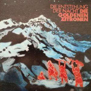 Goldenen Zitronen, Die – Die Entstehung der Nacht LP+DVD