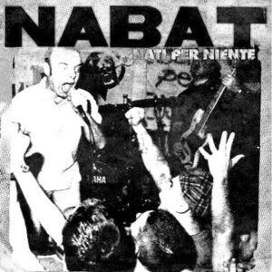 Nabat – Nati per niente LP+CD
