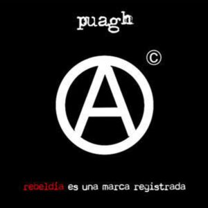 Puagh – Rebeldia es una marca registrada CD