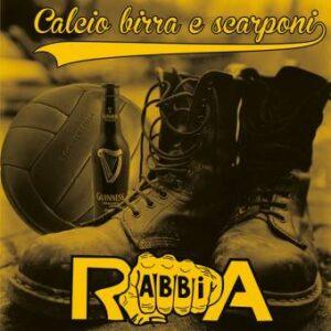 Rabbia – Calcio birra e scarponi CD