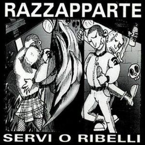 Razzapparte – Servi o Ribelli CD