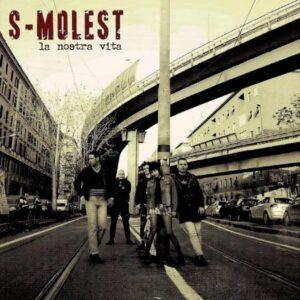 S-Molest – La nostra Vita CD