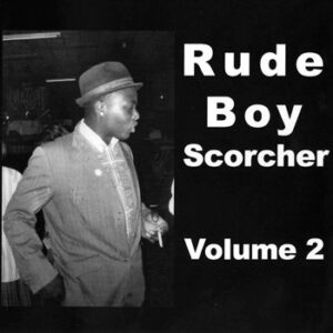 V/A – Rude Boy Scorcher Vol. 2 CD