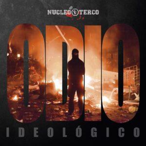 Nucleo Terco – Odio Ideologico CD