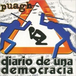 Puagh – Diario De Una Democracia CD
