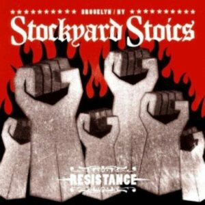 Stockyard Stoics – Resistance CD
