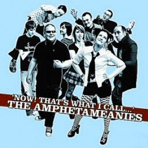 Amphetameanies, The – Now! That's What I Call… LP