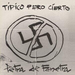 Petra De Fenetra – Tipico pero cierto LP