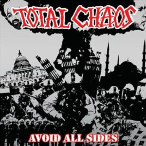 Total Chaos – Avoid All Sides CD