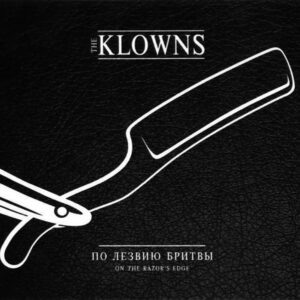 Klowns, The – On The Razor's Edge CD