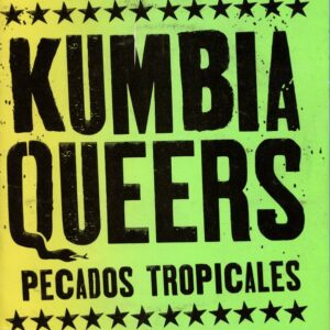 Kumbia Queers – Pecados Tropicales CD