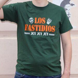 "Los Fastidios ""Joy Joy Joy!"" T-Shirt"