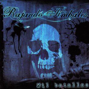 Rajando Timbales – Mil batallas CD