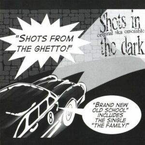 Shots In The Dark – Shots From The Ghetto CD