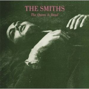 Smiths, The – The Queen Is Dead LP