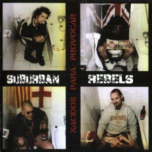 Suburban Rebels – Nacidos para Provocar CD
