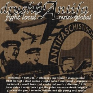 V/A – drushbAntifa – fight local resist global CD