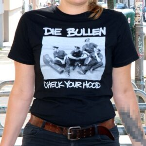 "Die Bullen ""Check Your Hood"" T-Shirt (black)"