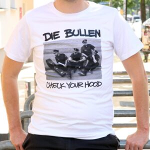 "Die Bullen ""Check Your Hood"" T-Shirt (weiß)"