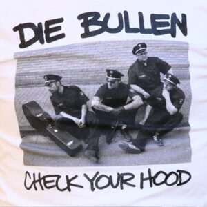 "Die Bullen ""Check Your Hood"" Ladies Shirt (white)"