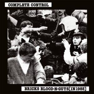 Complete Control – Bricks Blood 'N' Guts (In 1985) LP