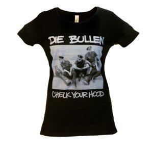 """Die Bullen """"Check Your Hood"""" Tailliertes Shirt (schwarz)"""