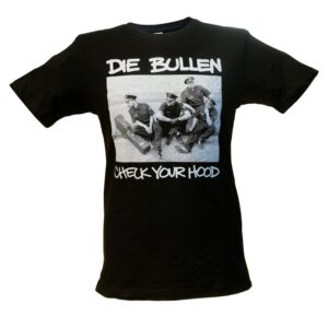 """Die Bullen """"Check Your Hood"""" T-Shirt (schwarz)"""