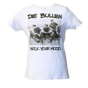 """Die Bullen """"Check Your Hood"""" Tailliertes Shirt (weiß)"""