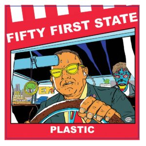 Fifty First State – Plastic 10″
