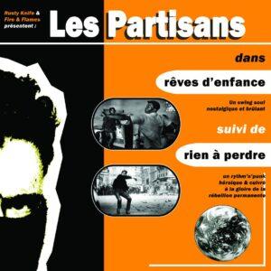 Les Partisans – Rêves d'enfance 7″