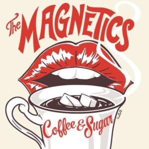 Magnetics, The – Coffee & Sugar LP+CD