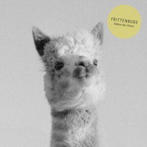Frittenbude – Küken des Orion CD