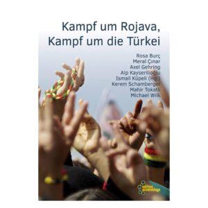 Küpeli, Ismail (Hg.) – Kampf um Rojava, Kampf um die Türkei