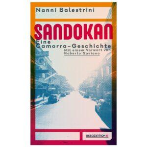 Balestrini, Nanni – Sandokan. Eine Camorra-Geschichte