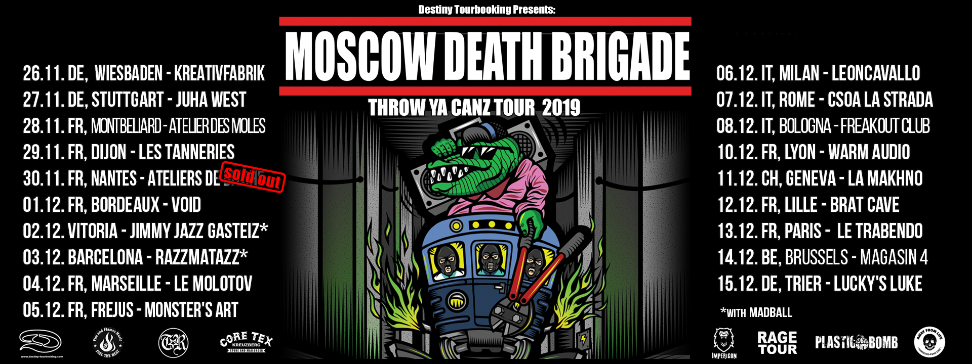 Moscow Death Brigade – Throw Ya Canz Tour 2019