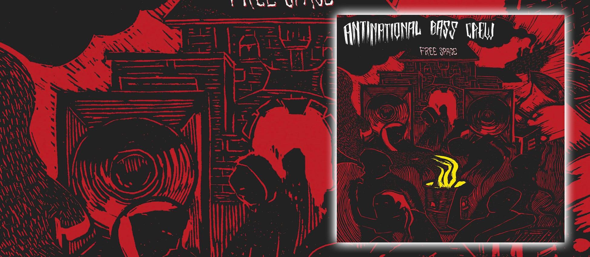 [FFM070] Antinational Bass Crew – Free Space